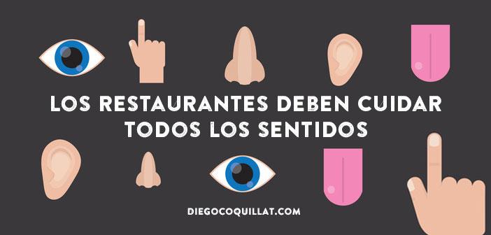 Los restaurantes deben cuidar todos los sentidos al servicio del placer