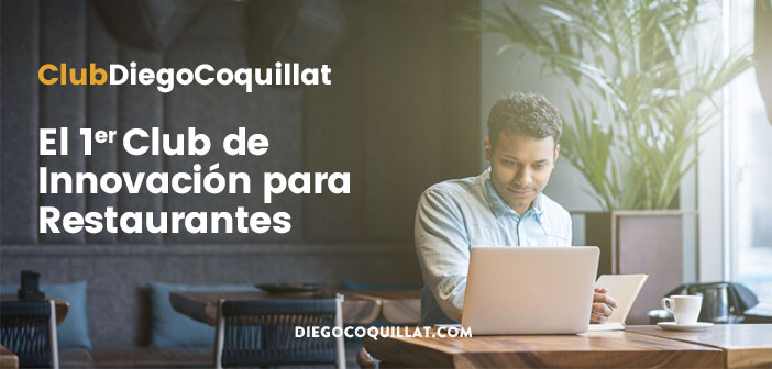 Nace el ClubDiegoCoquillat, el primer Club Internacional de Innovación para Restaurantes