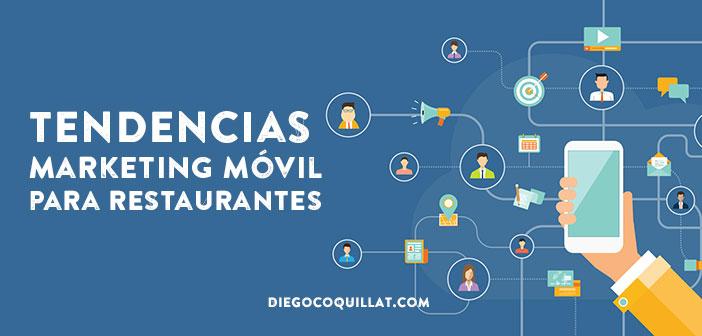 Tendencias de marketing móvil para restaurantes en 2017