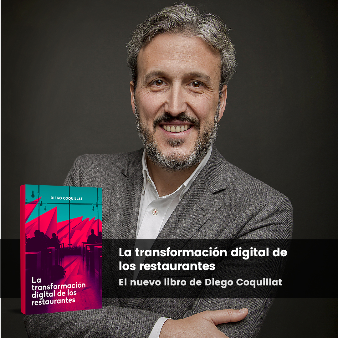 "Coquillat Diego and his new book ""The digital transformation of the restaurants"""