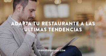 Adapta tu restaurante a las últimas tendencias