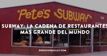 Cómo se convirtió Subway en la cadena de restaurantes más grande del mundo