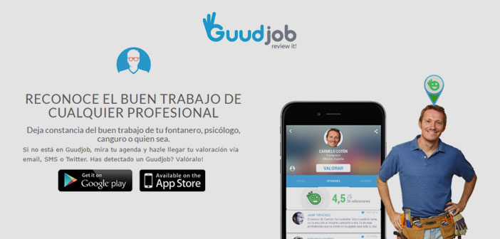 Guudjob valora la atención y el trabajo de profesionales de distintos sectores.