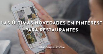 Las últimas novedades en Pinterest para restaurantes