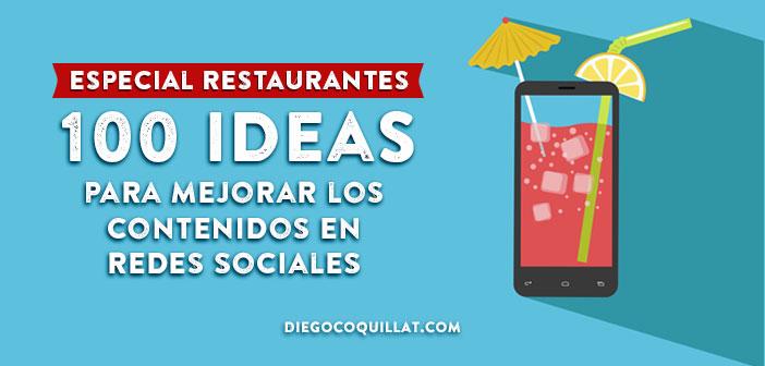 100 ideas para mejorar los contenidos en redes sociales de un restaurante
