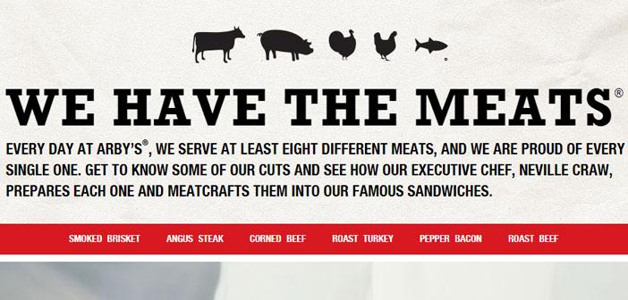 """Arby's abandonó la idea de incluir opciones más saludables en su menú y se decantó por reconocer que no eran un restaurante de comida sana y gritarlo a los cuatro vientos: """"Nuestra pasión es la carne""""."""