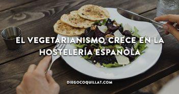 El vegetarianismo crece en la hostelería española