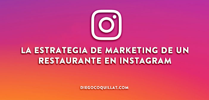 Ideas para mejorar la estrategia de marketing de un restaurante en Instagram