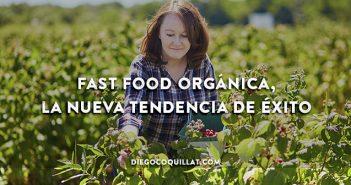 Fast food orgánica, la nueva tendencia de éxito en los restaurantes Fast food orgánica, la nueva tendencia de éxito en los restaurantes