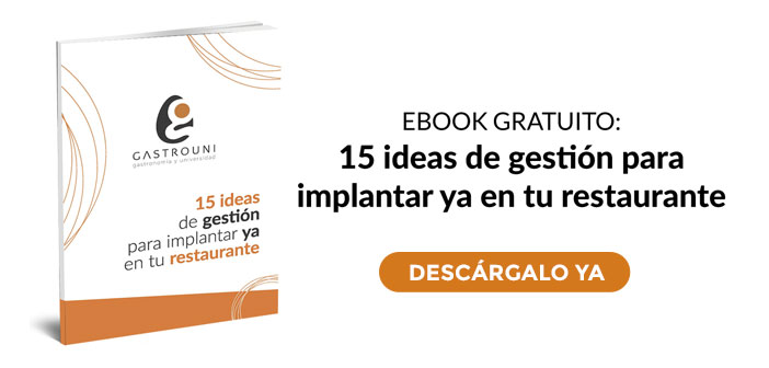 "Gastrouni eBook: ""15 ideas de gestión para implantar ya en tu restaurante"""
