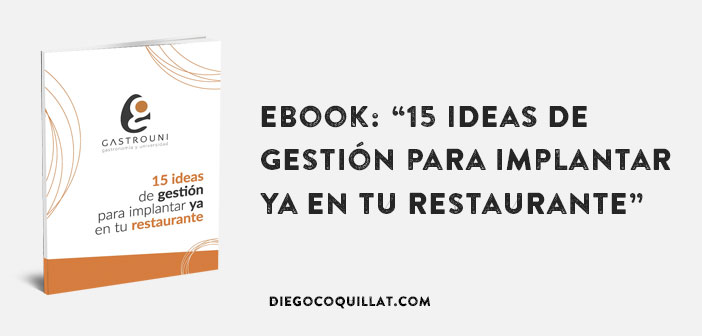 "eBook: ""15 ideas de gestión para implantar ya en tu restaurante"""
