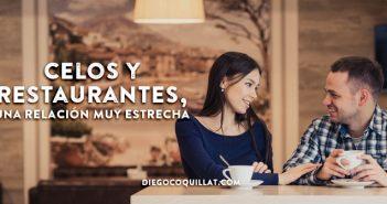 Celos y restaurantes, una relación muy estrecha