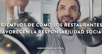 6 ejemplos de cómo los restaurantes favorecen la responsabilidad social