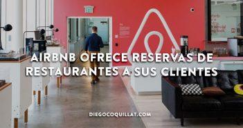 Airbnb ofrece reservas de restaurantes a sus clientes