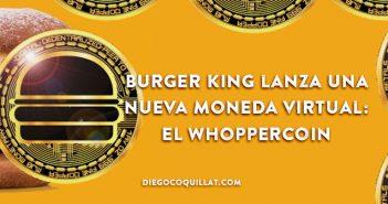 Burger King lanza una nueva moneda virtual: el Whoppercoin