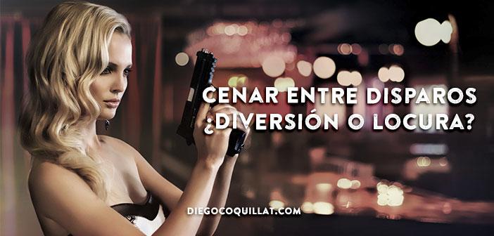 Cenar entre disparos ¿diversión o locura?