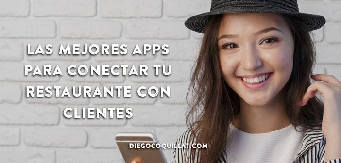 Las mejores apps para conectar tu restaurante con clientes