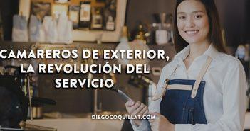 Camareros de exterior, la revolución del servicio de la (no) sala
