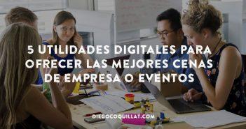 5 utilidades digitales para ofrecer las mejores cenas de empresa o eventos en un restaurante