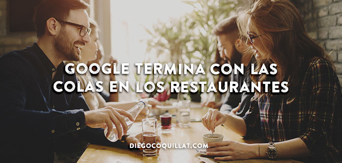 Google termina con las colas en los restaurantes añadiendo los tiempos de espera