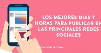 Los mejores días y horas para publicar en las principales redes sociales #Infografía