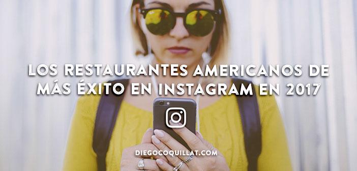 Los restaurantes americanos de más éxito en Instagram en 2017