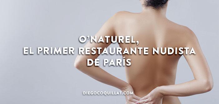 O'Naturel, el primer restaurante nudista de París