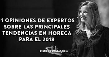 11 opiniones de expertos sobre las principales tendencias en HORECA para el 2018
