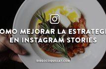 Como mejorar la estrategia en Instagram Stories de un restaurante
