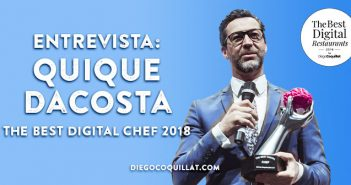 "Quique Dacosta: ""Las redes sociales forman parte de mi vida"" ganador de The Best Digital Chef 2018"