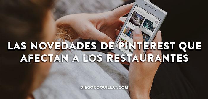 Las novedades de Pinterest que afectan a los restaurantes