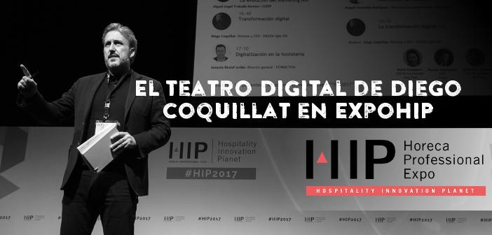 30 talleres prácticos en el Teatro Digital de Diego Coquillat en ExpoHIP para entender la revolución digital