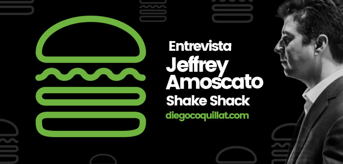 """""""Shake Shack nació en la era digital y está creciendo con la era digital"""", entrevista a Jeffrey Amoscato"""