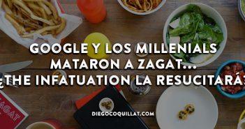 Google y los millenials mataron la guía de restaurantes Zagat... ¿The Infatuation la resucitará?