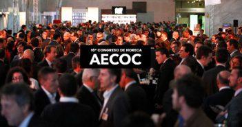 El Congreso HORECA de AECOC aborda el futuro y los retos de la hostelería ante 600 directivos del sector