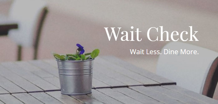 Wait Check is an application for terminals with iOS and Android operating system that allows to know at any time the waiting time in restaurants.