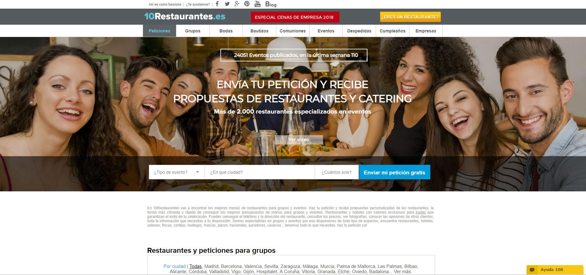 Puedes acceder la web 10Restaurantes.com, especializada en restaurantes para grupos y eventos; bodas, bautizos, comuniones, cenas de empresa, etc., hacer tu petición, recibir propuesta de los restaurantes y conversar directamente con ellos a través de esta aplicación sobre las necesidades de tu evento. Es fácil, rápido y gratis.