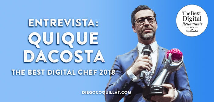 Quique Dacosta, who know among other things for winning the Best Digital Chef award in the first edition of TheBestDigitalRestaurants by Diego Coquillat. As I said at the beginning of the paper-interview, unprofitable without no business management. And management covers all areas Restaurant.