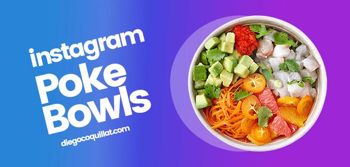 Las 20 mejores fotografías de Poke Bowls publicadas en Instagram